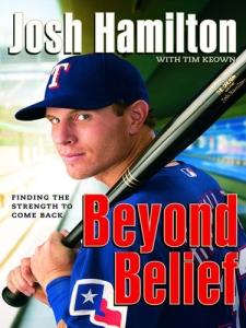 Josh Hamilton Beyond Belief